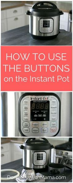 How to Use the Buttons on the Instant Pot - step-by-step tutorial on how to use . - How to Use the Buttons on the Instant Pot - step-by-step tutorial on how to use . How to Use the Buttons on the Instant Pot - step-by-step tutorial . Best Pressure Cooker Recipes, Power Pressure Cooker, Pressure Pot, Electric Pressure Cooker, Instant Pot Pressure Cooker, Pressure Cooking, Slow Cooker, Rice Cooker, Best Instant Pot Recipe