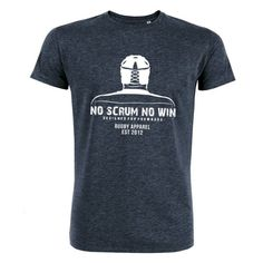 """Rugby t-shirt in """"Dark Heather Denim"""". You're a rugby forward? Then you need to wear this! You are part of a unique club. #NoScrumNoWin #NSNW 