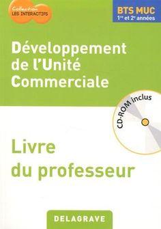 You will download digital wordpdf files for complete solution dveloppement de lunit commerciale bts muc 1re et 2e annes livre du professeur fandeluxe Choice Image