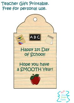 FREE PRINTABLE. First Day of School Teacher Gift Tag.