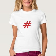 Ladies Hashtag T-Shirt http://ift.tt/1ZciwGw...