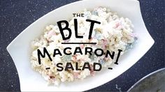 BLT Macoroni Salad - YouTube