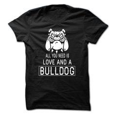 All I need is love and a Bulldog  #animals #dog #buldog #tshirts #menswear