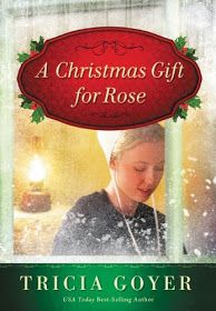 The Literary Maidens: A Christmas Gift For Rose By Tricia Goyer Book Review