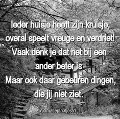 Dutch Quotes, Today Quotes, Positive Vibes, Positive Things, Favorite Quotes, Qoutes, About Me Blog, Positivity, Words