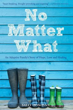 We love this book! It is an honest and insightful story of a couple's journey through the adoption process. Perfect for any adoptive family (even if not UK based). No Matter What: An Adoptive Family's Story of Hope, Love and Healing Got Books, Books To Read, Adoption Books, Healing Books, What Book, No Matter What, What To Read, Book Photography, Free Reading