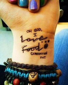 See more Oh God I love food tattoos on wrist