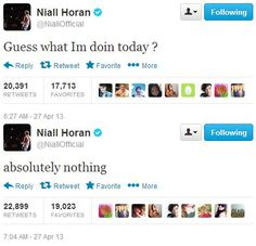 Me too Niall me too. And that is what I am doing for the next year, if you don't count fangirling over you
