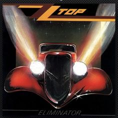 ZZtop,,,, had the eliminator and afterburner albums,,,,,