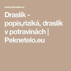 Draslík - popis,riziká, draslík v potravinách | Peknetelo.eu