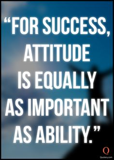 Picture quote about success and attitude.