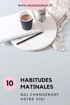 10 habitudes matinales à prendre qui changeront votre vie
