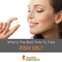 What is The Best Time To Take Fish Oil?
