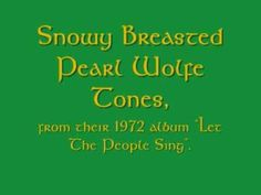 ▶ Snowy Breasted Pearl - Wolfe Tones - YouTube