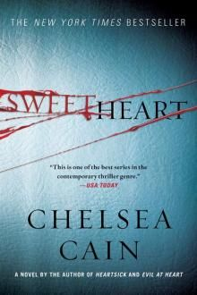 Sweetheart, Chelsea Cain - Book #2 in the Gretchen Lowell series.