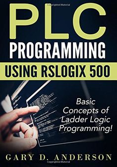 Plc Programming Using Rslogix Basic Concepts of Ladder Logic Programming! Plc Programming Using Rslogix Basic Concepts of . Logic Programming, The C Programming Language, The Computer, Computer Science, Data Science, Ladder Logic, Learn C, Feedback For Students, New Job