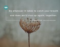 Just catch your breath