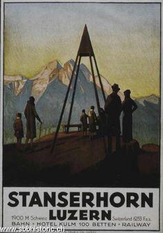 Stanserhorn - Stanserhorn Luzern. 1900 m. Bahn. Hotel Kulm 100 Betten. Railway - All Poster, Poster Prints, Swiss Travel, Swiss Railways, Railway Posters, Journey, Old Ads, Vintage Travel Posters, Switzerland