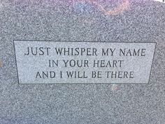 Beautiful....on the back of a grave stone.  What a wonderful way to think of those we love and those we've lost.