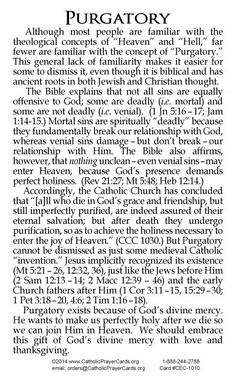 No such place! This contradicts that the Blood of JESUS was sufficient to cleanse from all unrighteousness - 1 John Catholic Theology, Catholic Religion, Catholic Quotes, Catholic Prayers, Catholic Lent, Catholic Catechism, Catholic Answers, What Is Catholic, God Prayer