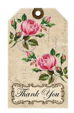 Print on fabric. Label Roses-Thank You-©CW Vintage Tags, Images Vintage, Vintage Labels, Vintage Flowers, Vintage Prints, Card Tags, Gift Tags, Printable Lables, Etiquette Vintage