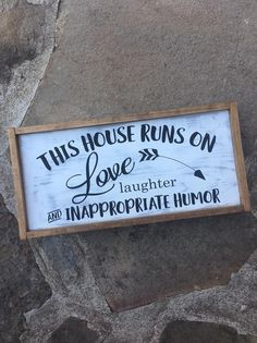 This House Runs on Love, Laughter and Inappropriate Humor Framed Sign, Home Decor, Farmhouse Home Decor, Funny Signs Diy Wood Signs, Country Wood Signs, Sayings For Wood Signs, Home Signs, Sign Quotes, Diy Home Decor, Funny Home Decor, Funny Signs, Wood Crafts