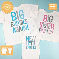 87dff6b762 Set of Three, Big Brother Again Shirt, Big Sister Finally Shirt and New  Little Brother Onesie, Pregnancy Announcement (11012016b)