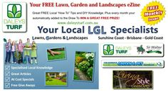 South East Queenslanders can subscribe to our eZine for handy Tips, How To and Inspirations for D.I.Y. at www.daleysturf.com.au