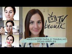 Maquiagem para o trabalho: dicas simples - TV Beauté | Vic Ceridono - YouTube