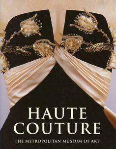 Haute Couture/Metropolitan Museum of Art. A longtime favorite.