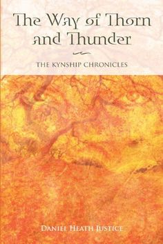The Way of Thorn and Thunder: The Kynship Chronicles by Daniel Heath Justice, http://www.amazon.com/dp/B0053ZKSEU/ref=cm_sw_r_pi_dp_i1lgvb157XA83