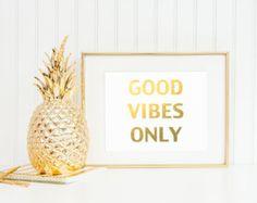 Good Vibes Only, Gold Foil Print, Wall Art, Golden, Inspirational Poster, Inspiring, 2x1 (DP9)