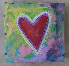 She wears her weathered heart outside herself because she knows only she can break it.  Heart Acrylic Painting Weathered by lynndylandesigns on Etsy, $18.00