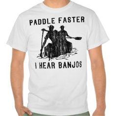 ...I hear BANJOS Shirt http://www.zazzle.com/i_hear_banjos_shirt-235326861236500102?rf=238194283948490074&tc=pin