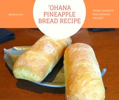 Recipe for Pineapple Breakfast Bread at 'Ohana at the Polynesian Resort Disney Desserts, Disney Dishes, Disney Snacks, Disney Food Recipes, Disney Diy, World Recipes, Wine Recipes, Bread Recipes, Dessert Recipes