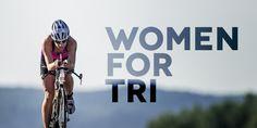 Introducing Women for Tri - IRONMAN Official Site | IRONMAN triathlon 140.6 & 70.3