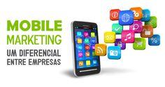 Mobile Marketing: um diferencial entre as empresas