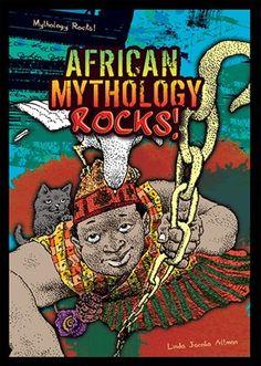 English Language Arts Common Core Standards  Age Level: 11–up  Grade Level: 6–up   http://www.enslow.com/books/African_Mythology_Rocks/2498