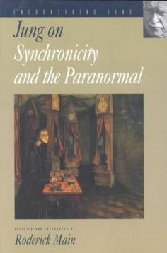 Jung on Synchronicity and the Paranormal