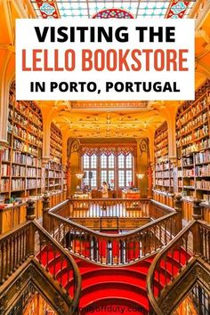 Tips to visit Lello bookstore Porto Portugal, Lello bookstore, Lello library, lello bookstore harry potter, livraria lello bookstore guide.