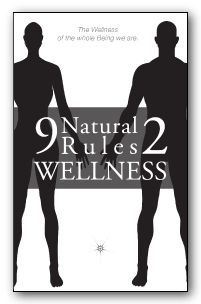 Nine Natural Rules to Wellness