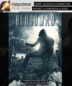 Project: Cover - Book Client: Bloodman of Robert Pobi  Capa de livro idealizado para Robert Pobi - Livro Bloodman   Like: http://www.facebook.com/designationsartwork  - All Rights reserved 2014 - www.designations.com.br  contact Designations Artwork: jeanwebdesign@gmail.com —