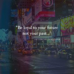 If you're going to be loyal to anything be loyal to your future! Too often I see people who are trapped in their careers relationships and life simply because they are loyal to something that no longer makes them happy or inspires them! Don't get me wrong loyalty is priceless...But when that loyalty costs you your future and reaching your potential and living an exceptional life then I think it's fair to make some tough decisions and changes! If your job or career no longer inspires you or…