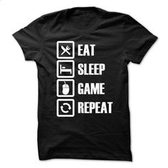 Eat-Sleep-Game-Repeat - #shirt for teens #fashion tee. ORDER HERE => https://www.sunfrog.com/Gamer/Eat-Sleep-Game-Repeat-30671880-Guys.html?68278