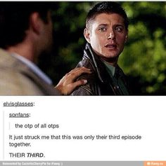 Just look at Deans face. Three episodes in and this has already happened.