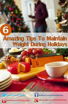 6 Amazing Tips To Maintain Weight During Holidays | #weightloss #healthyHolidays #health