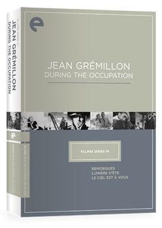 Criterion Collection Eclipse 34: Jean Gremillon During the Occupation