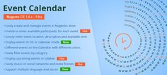 Event Calendar Magento Extension provides the ability to manage and sell event tickets online in Magento stores. All events are displayed in a Calendar formatted page, and a separate page with a SEO URL shows the event details. http://cmsmart.net/magento-extensions/mb-event-calendar-magento-extension