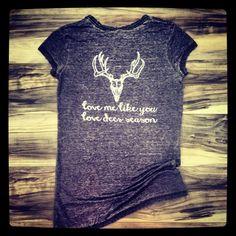 Deer season shirt