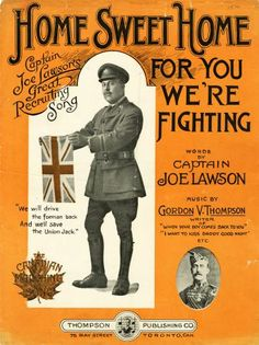 Wartime Canada is a window into the Canadian experience during the First and Second World Wars. Song Sheet, Sheet Music, Canadian Soldiers, Ww2 Posters, Vintage Dance, World War One, Dance Music, Sweet Home, Military